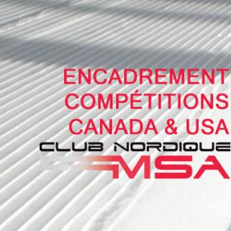 Encadrement compétitions Canada & USA